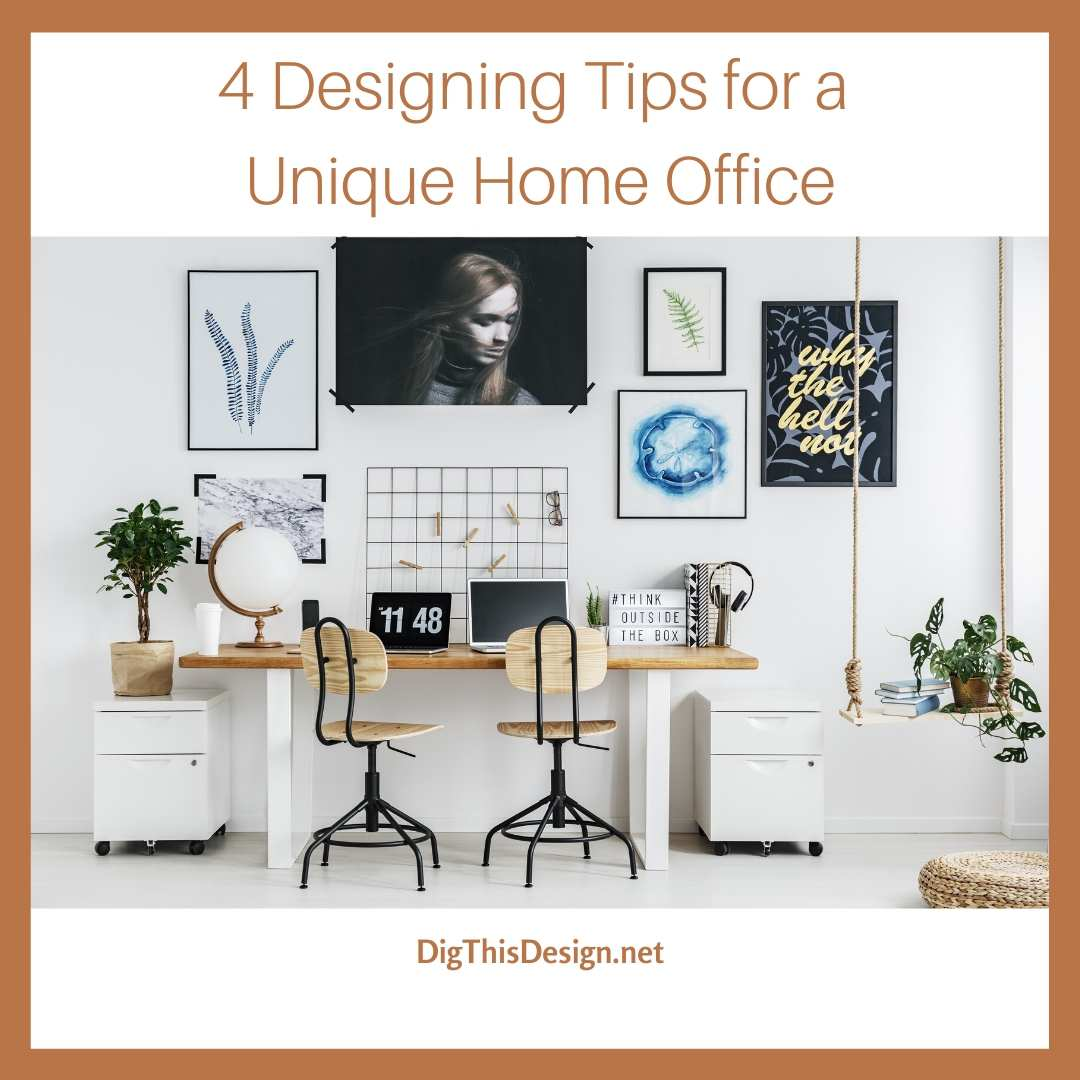 4 Designing Tips for a Unique Home Office