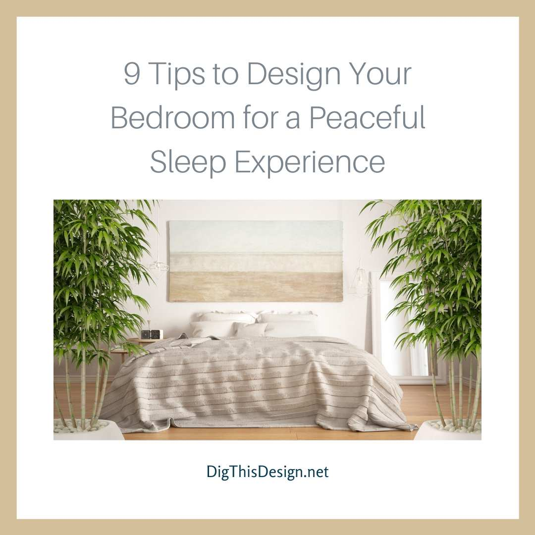 Design Your Bedroom for a Peaceful Sleep Experience