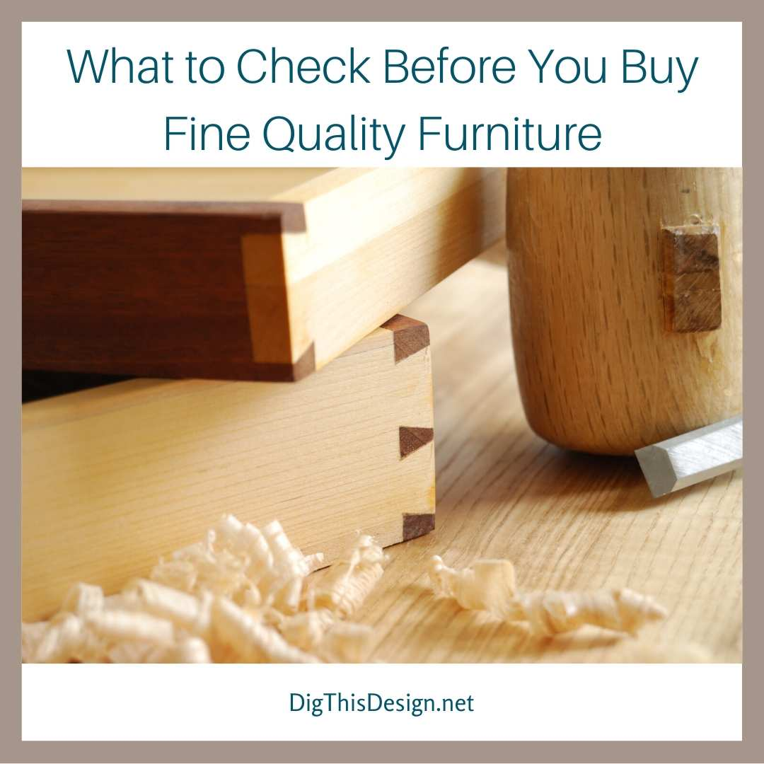 Quality Furniture What to Check Before You Buy