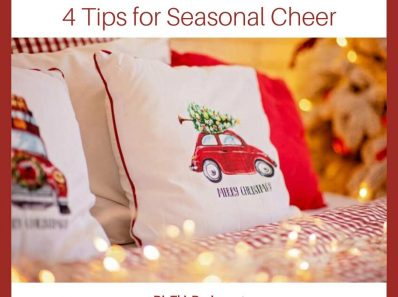 Your Holiday Guest Room • 4 Tips for Seasonal Cheer