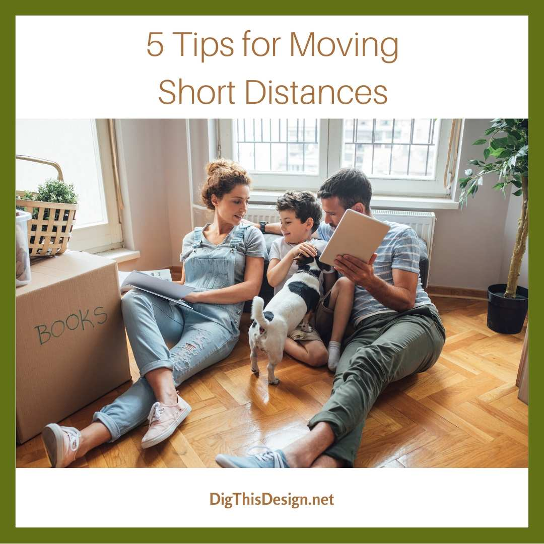 5 Tips for Moving Short Distances