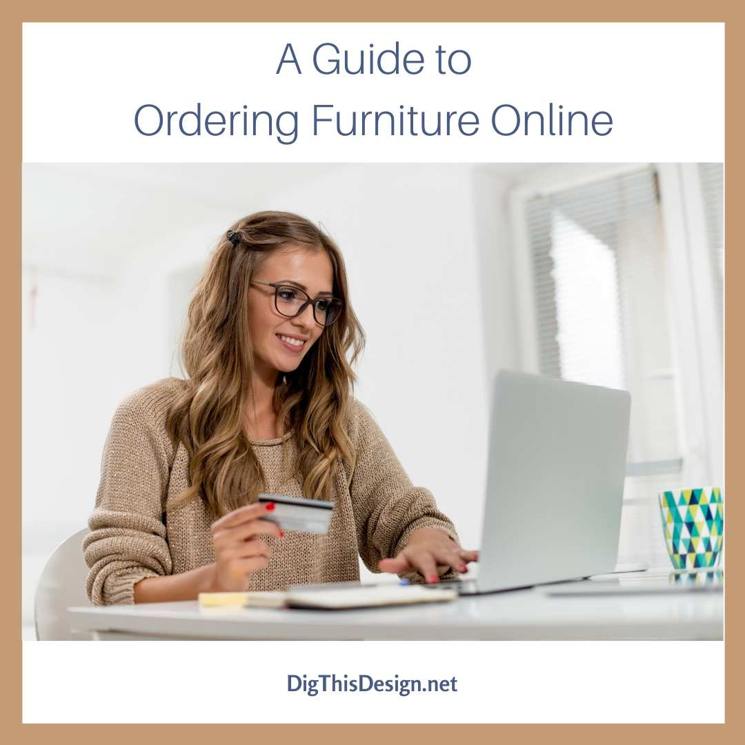 A Guide to Ordering Furniture Online