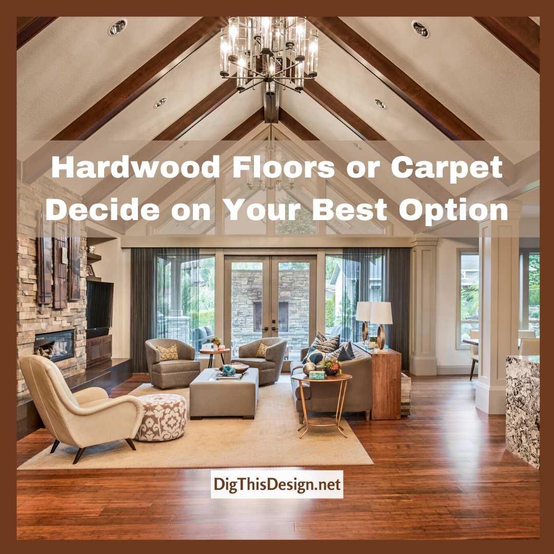 Hardwood Floors or Carpets