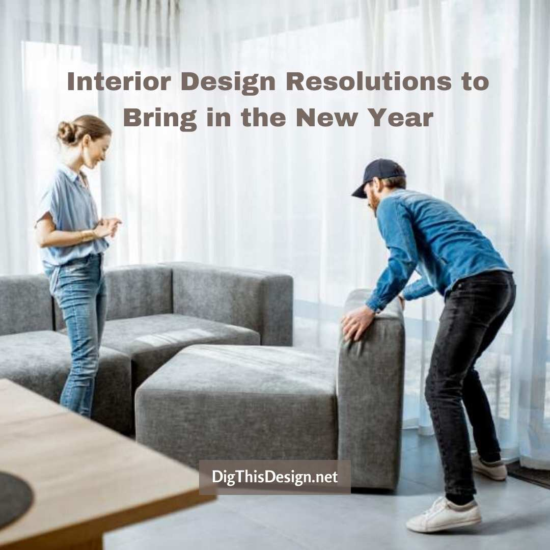 Interior Design Resolutions to Bring in the New Year