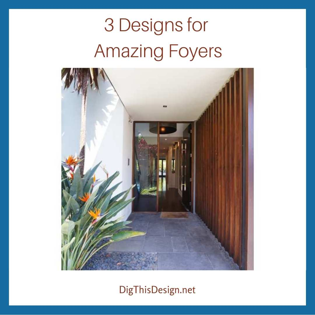 3 DIY Designs for Amazing Foyers