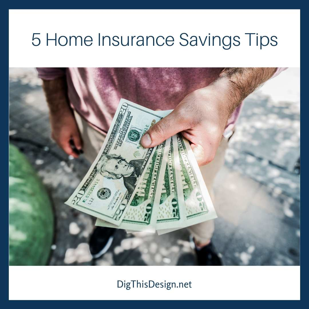 5 Home Insurance Savings Tips