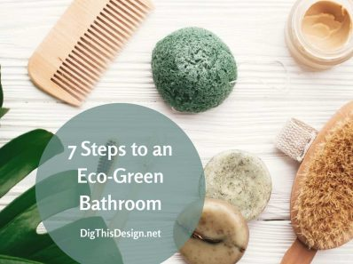 7 Steps to an Eco-Green Bathroom