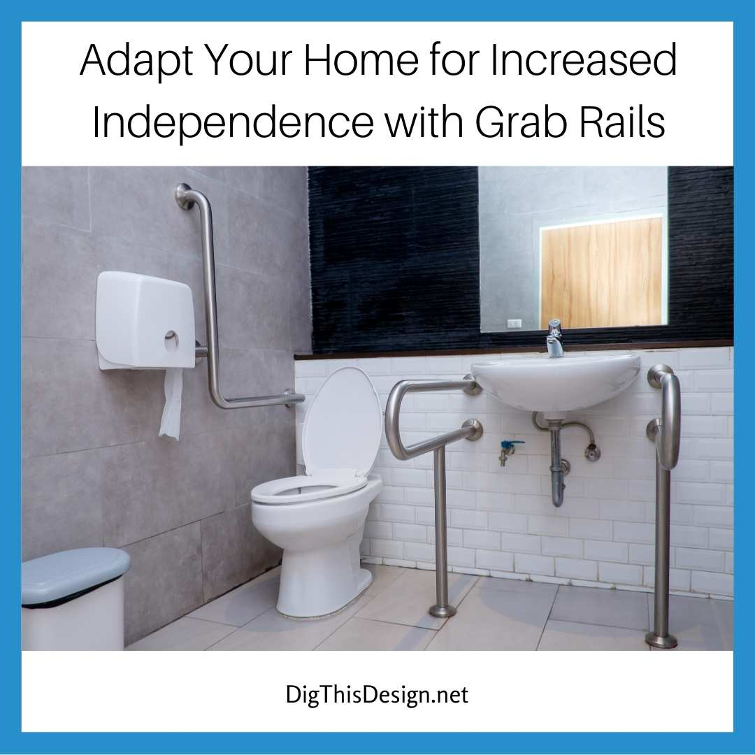 Adapt Your Home for Increased Independence with Grab Rails