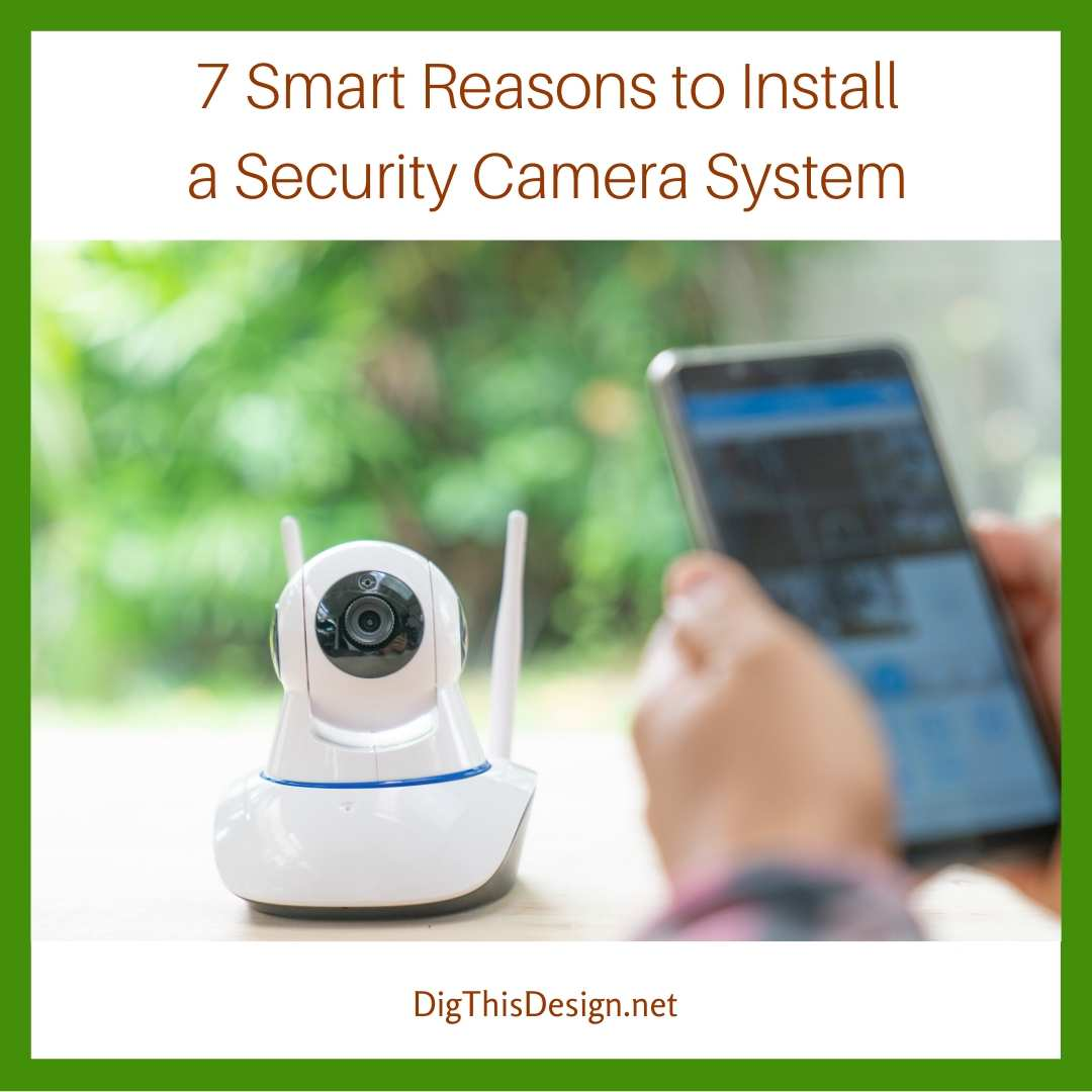 Install a Security Camera System