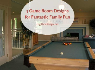 3 Game Room Designs for Fantastic Family Fun
