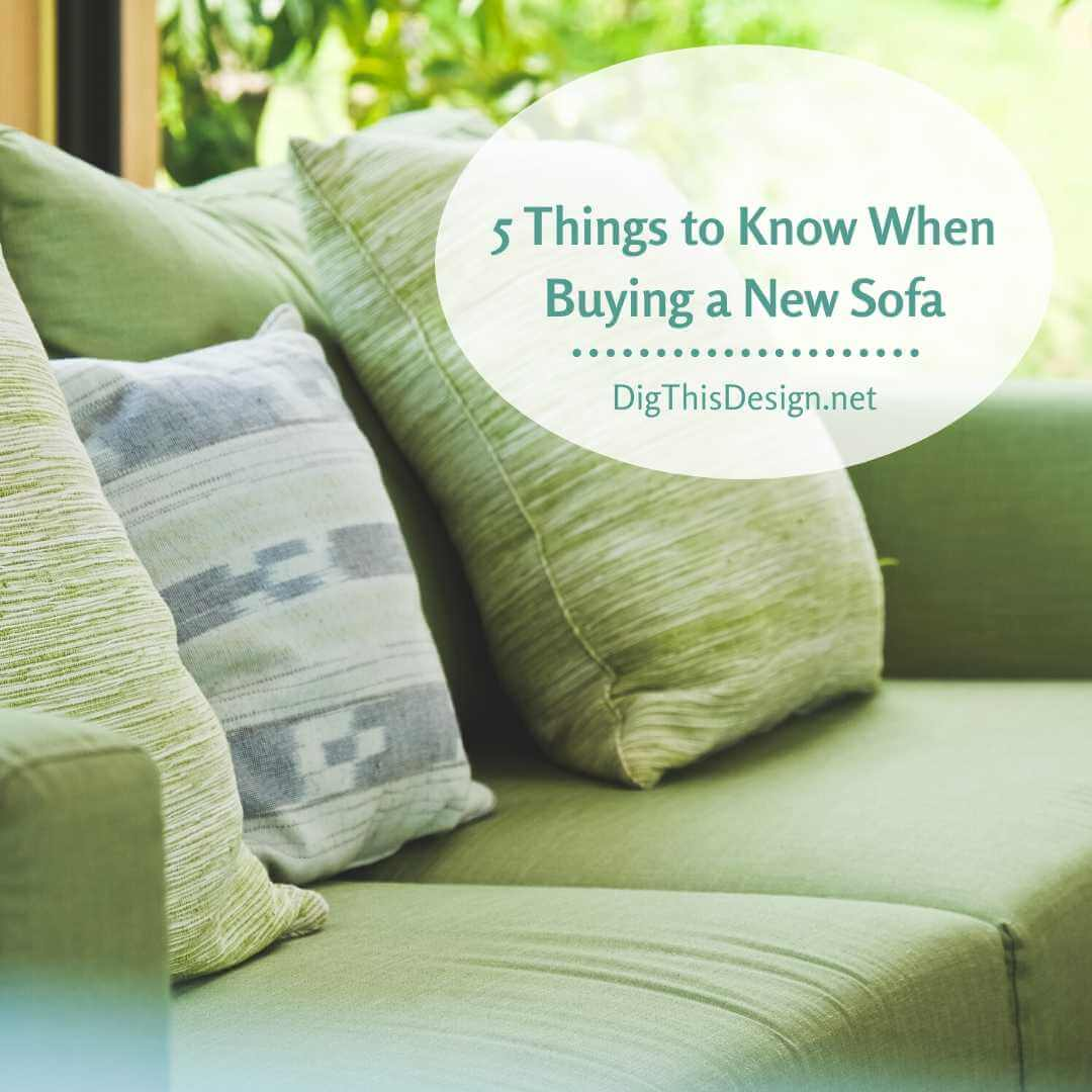5 Things to Know When Buying a New Sofa