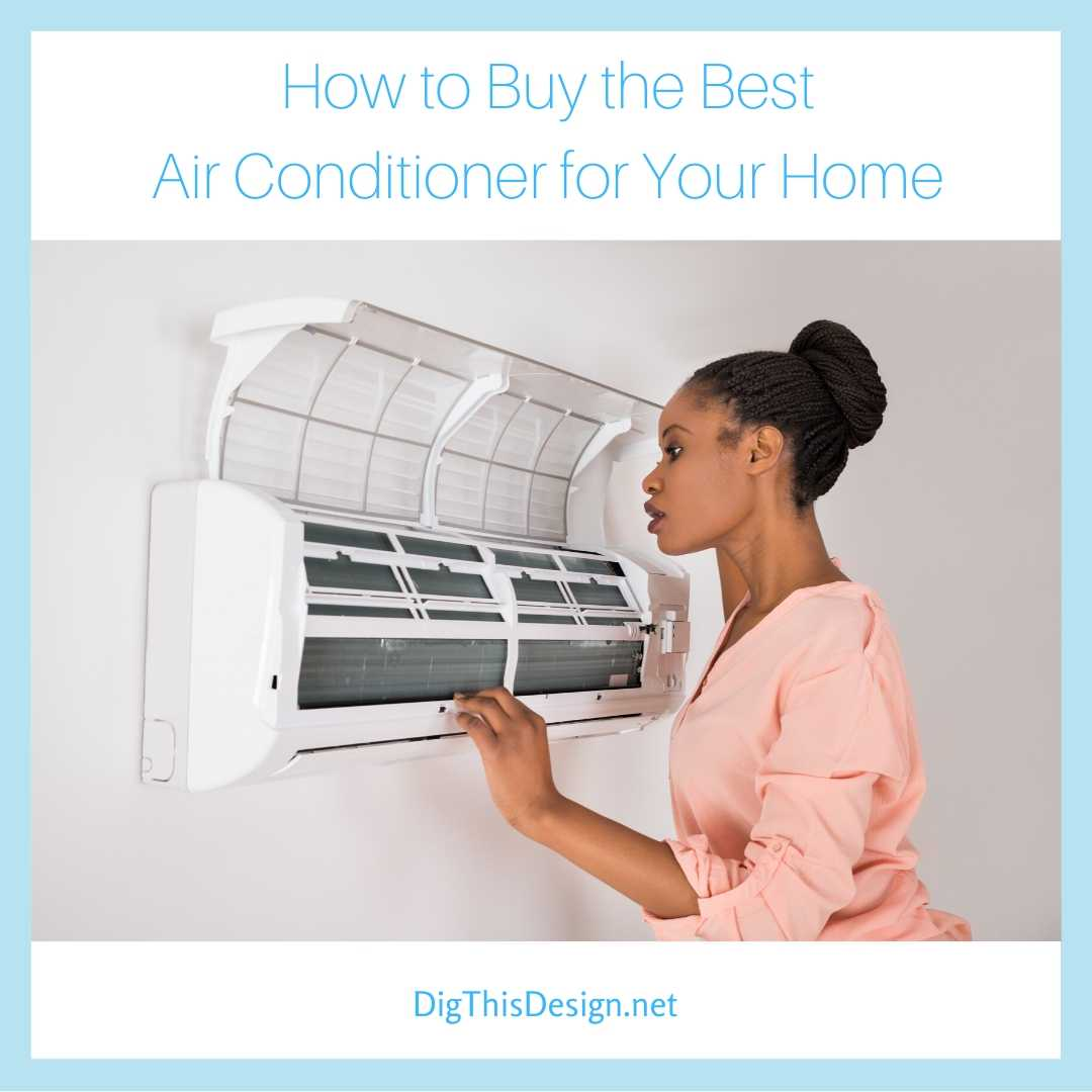 How to Buy the Best Air Conditioner for Your Home