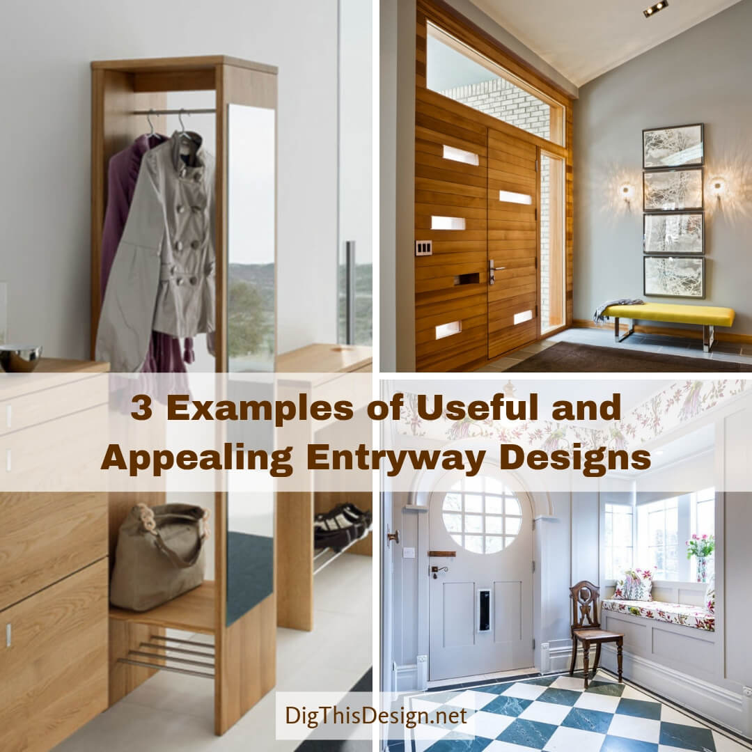 3 Examples of Useful and Appealing Entryway Designs