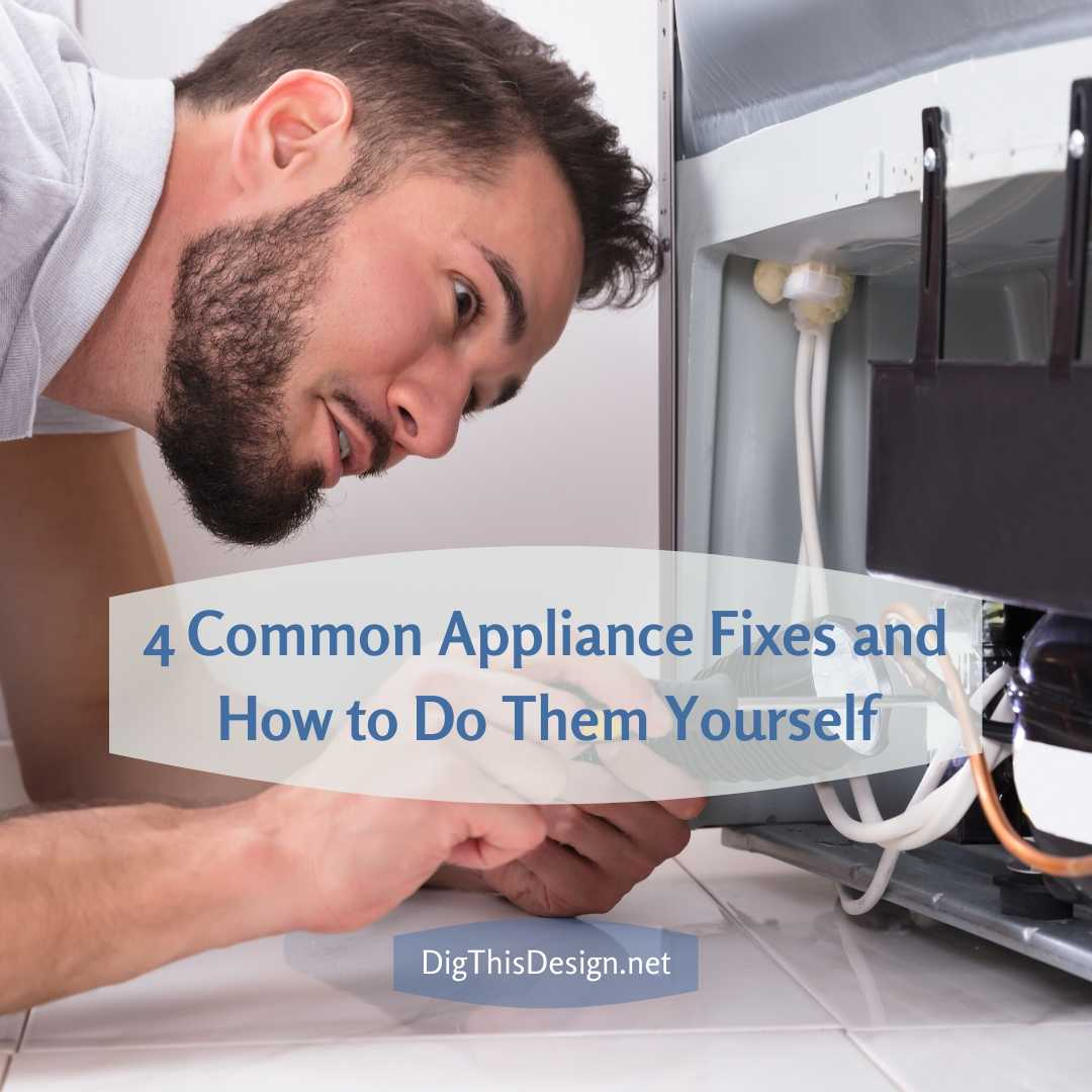 Appliance Fixes and How to Do Them Yourself