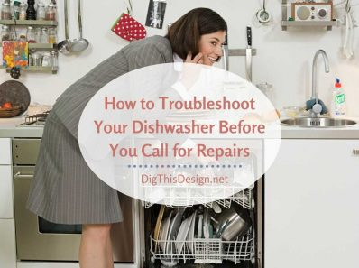How to Troubleshoot Your Dishwasher Before You Call for Repairs