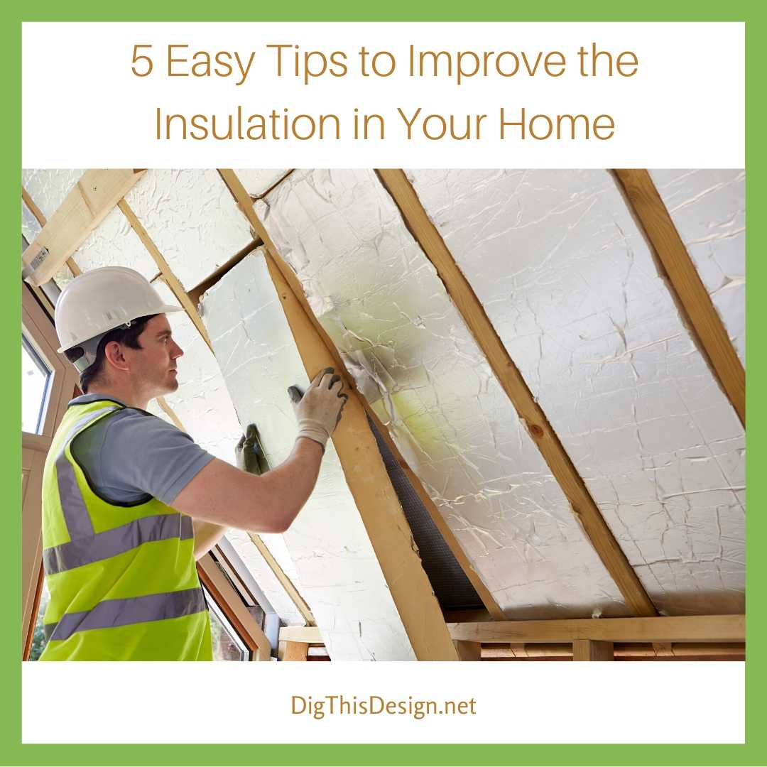 Improve the Insulation in Your Home
