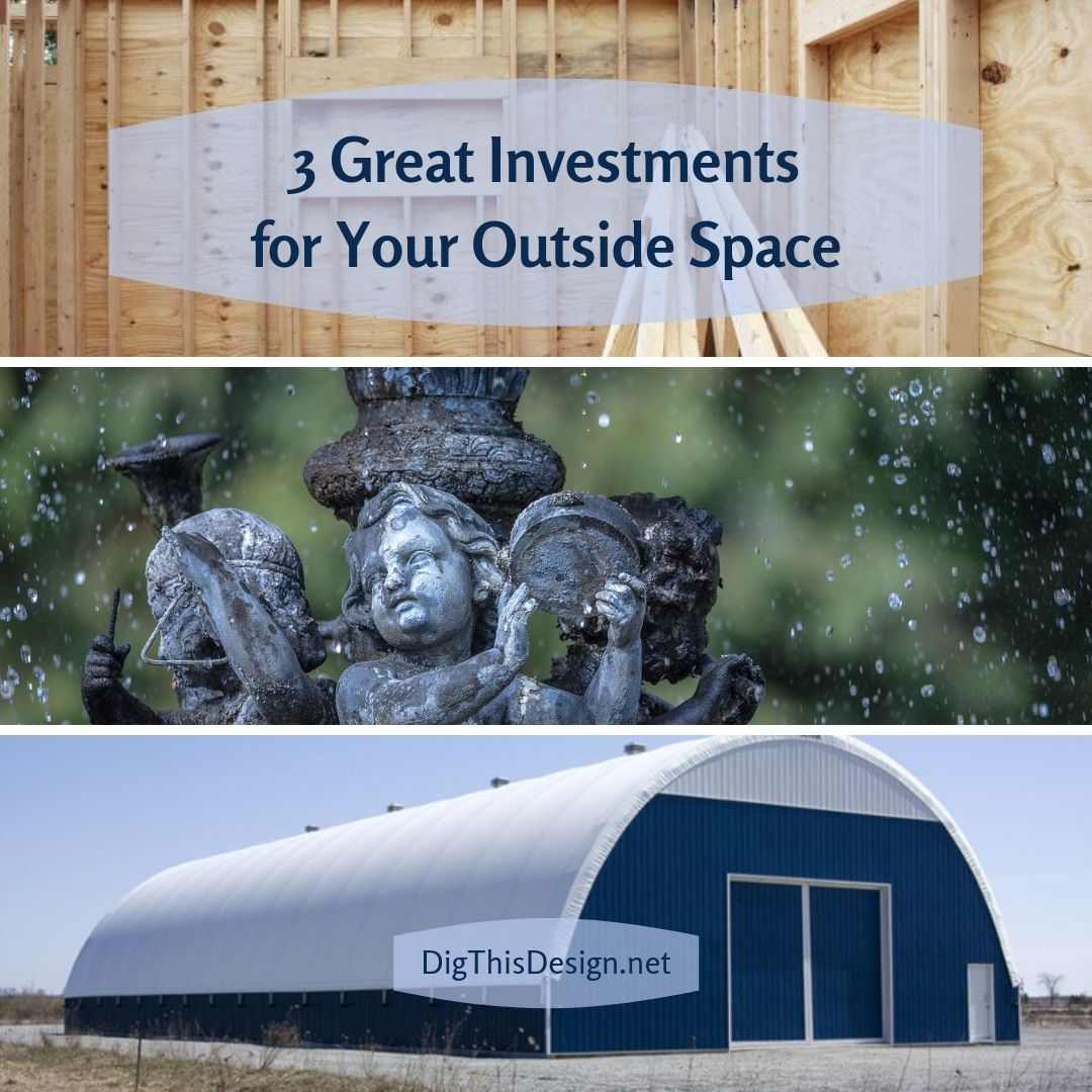 3 Great Investments for Your Outside Space