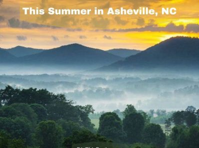 This Summer in Asheville, NC