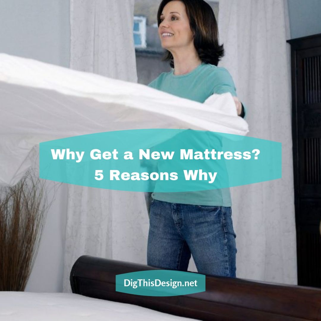 Why Get a New Mattress 5 Reasons Why