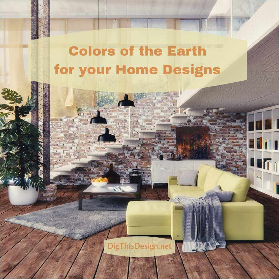 Colors of the Earth for your Home Designs