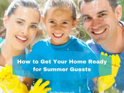 How to Get Your Home Ready for Summer Guests