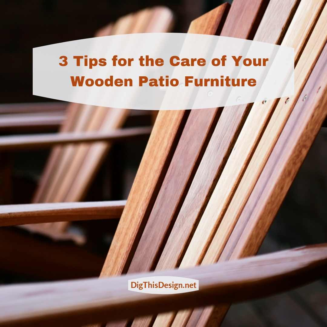 Wooden Patio Furniture Care