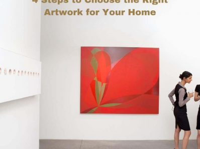 4 Steps to Choose the Right Artwork for Your Home