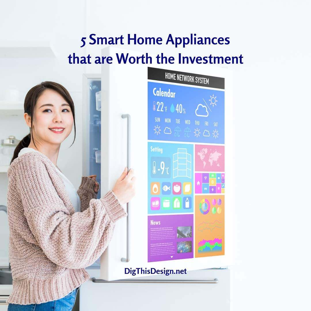 5 Smart Home Appliances that are Worth the Investment