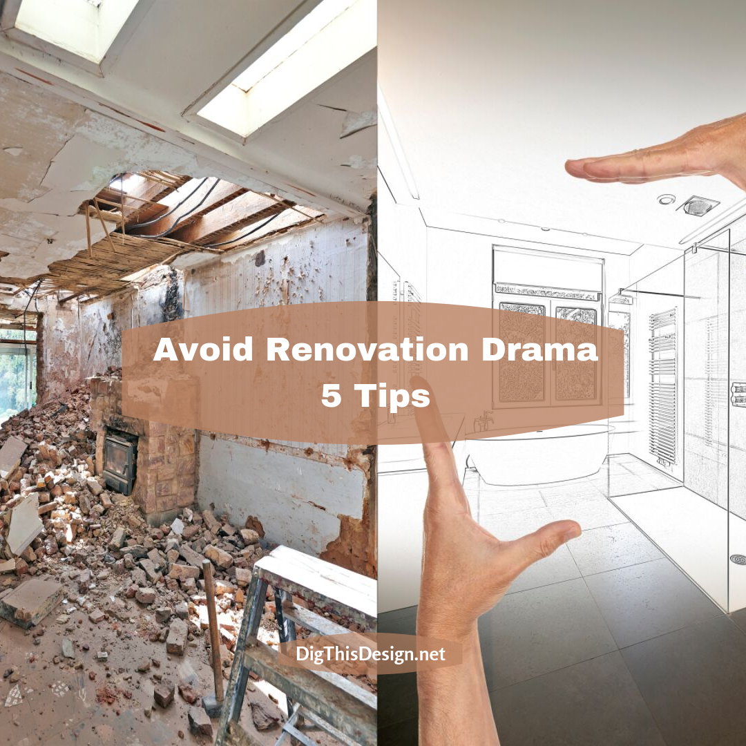 Avoid Renovation Drama