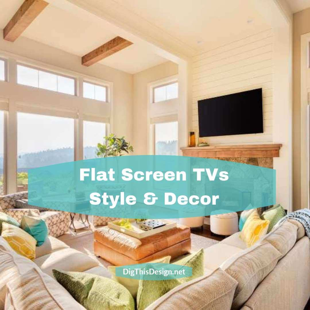Flat Screen TVs Style & Decor