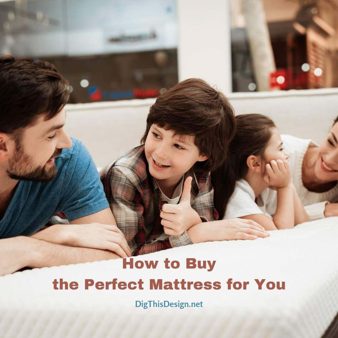How to Buy the Perfect Mattress for You
