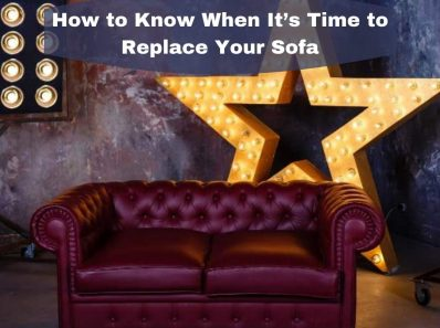 How to Know When It's Time to Replace Your Sofa