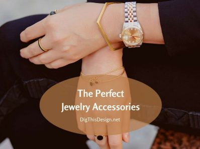 Perfect Jewelry Accessories