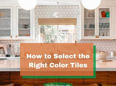 Selecting Color Tiles for Your Interior