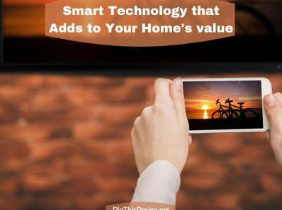 Smart Technology that Adds to Your Home's Value