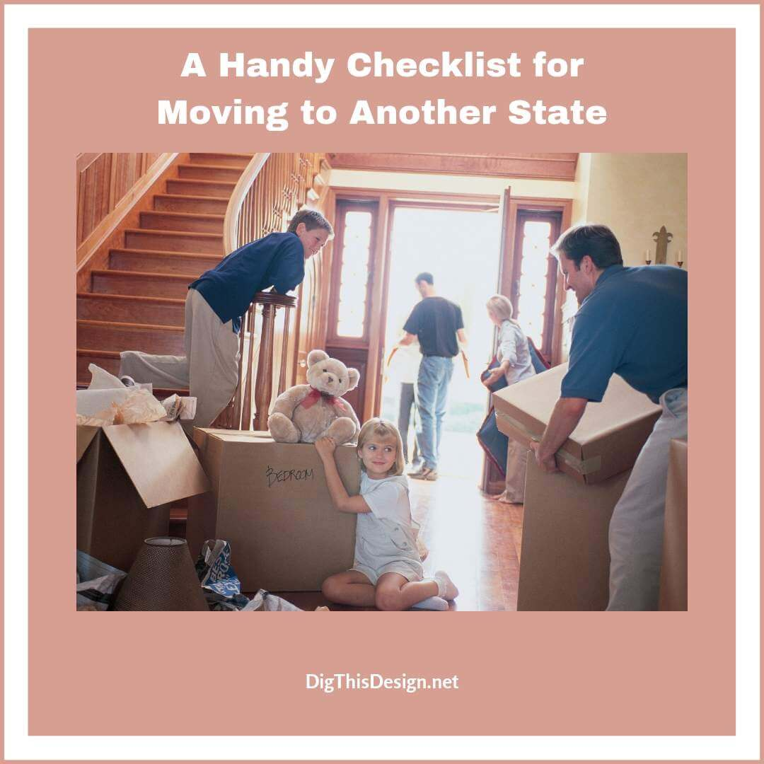 A Handy Checklist for Moving to Another State