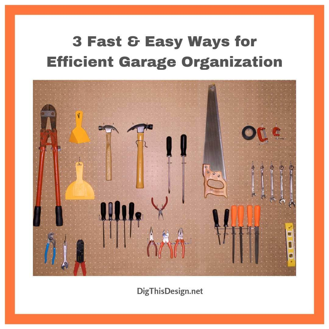 3 Fast & Easy Ways for Efficient Garage Organization
