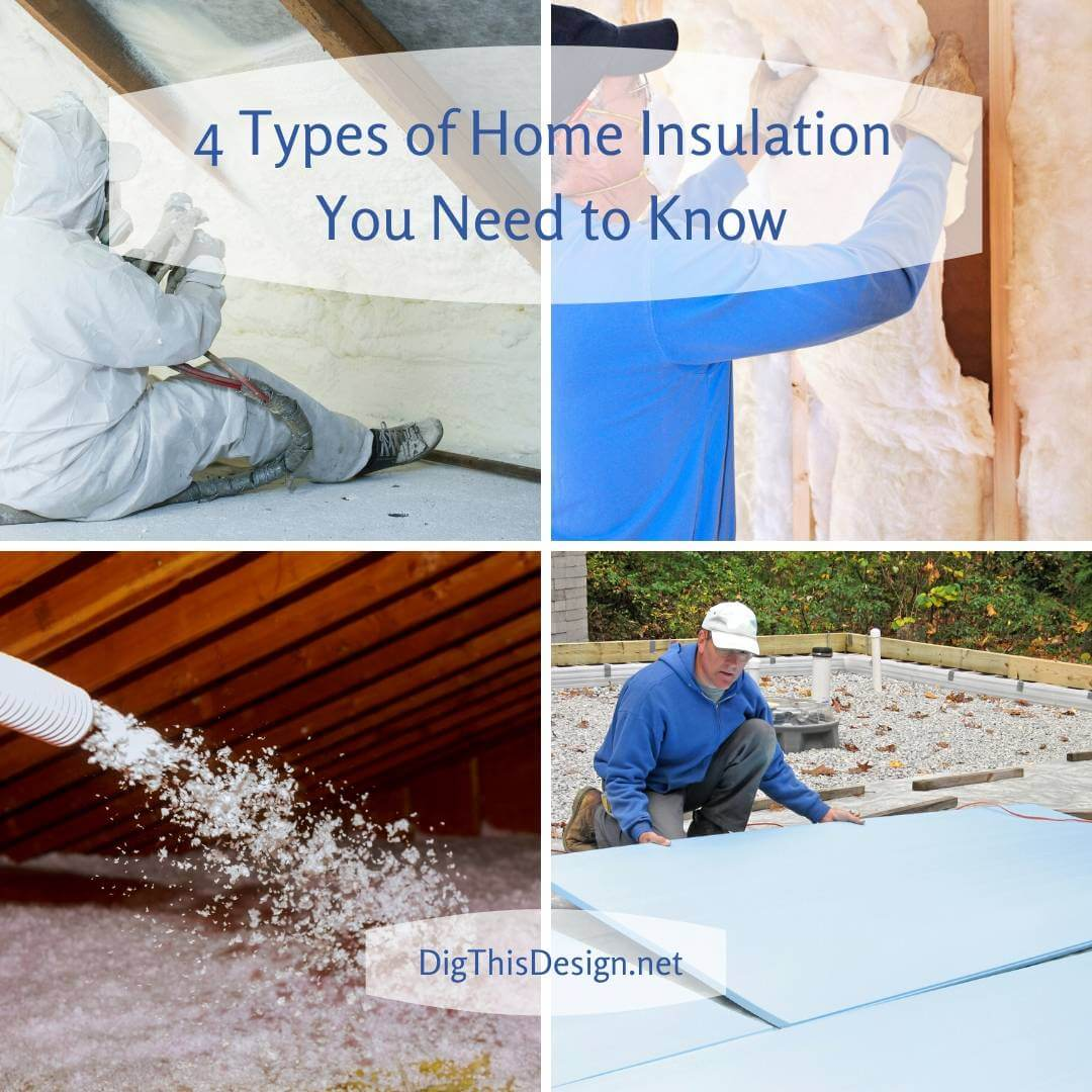 4 Types of Home Insulation You Need to Know