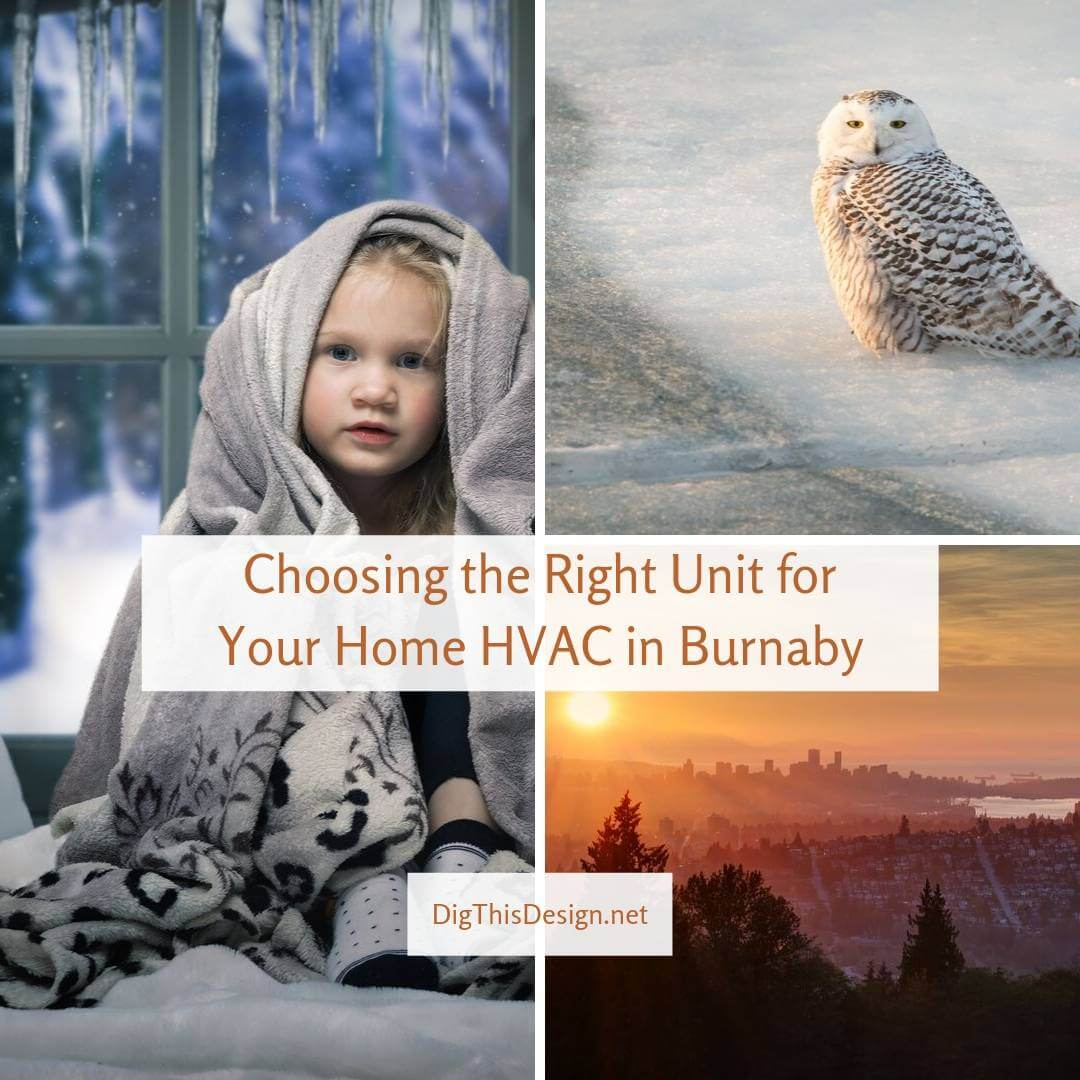 Choosing the Right Unit for Your Home HVAC in Burnaby