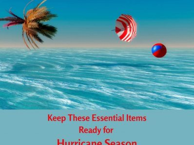 Keep These Essential Items Ready for Hurricane Season