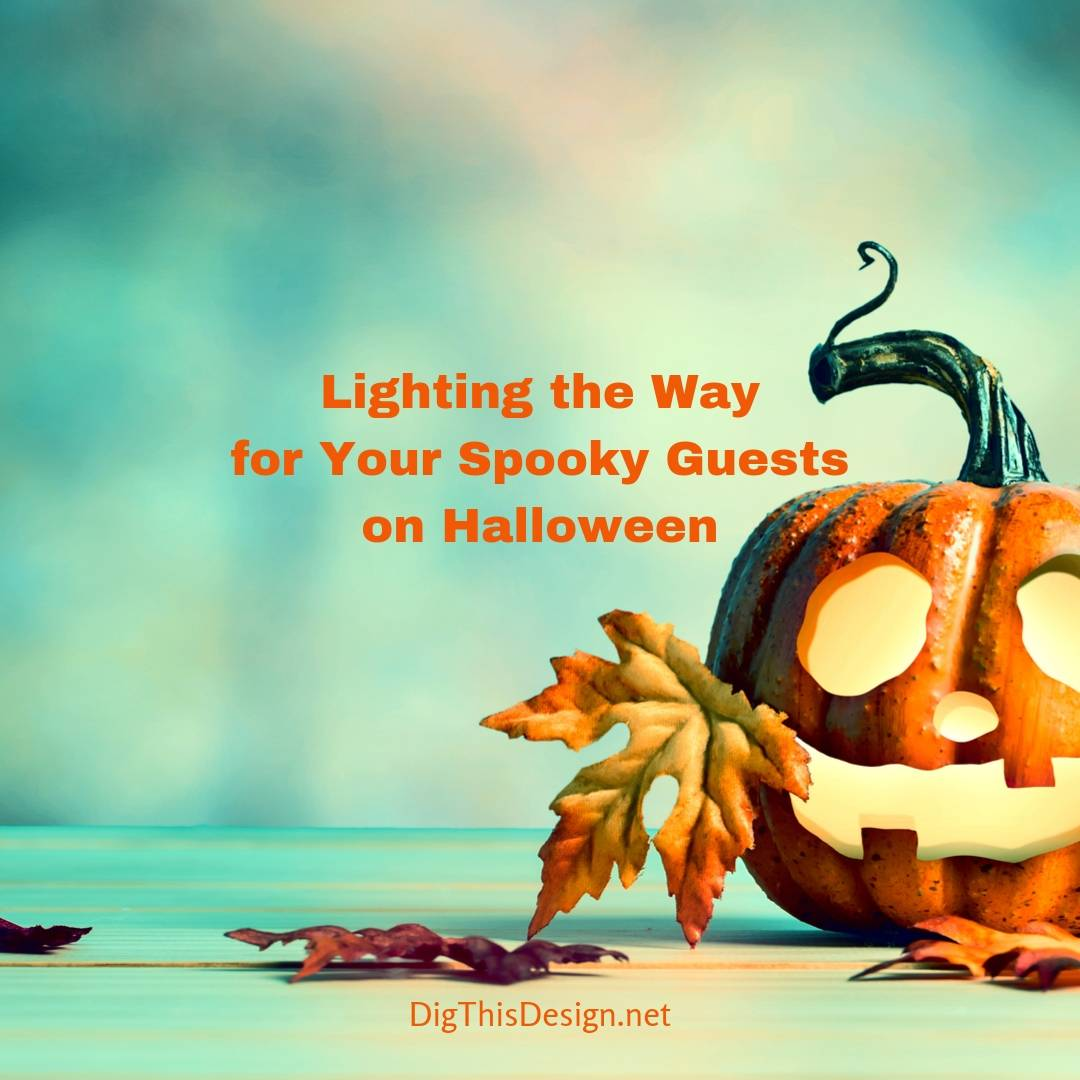 Lighting the Way for Your Spooky Guests on Halloween