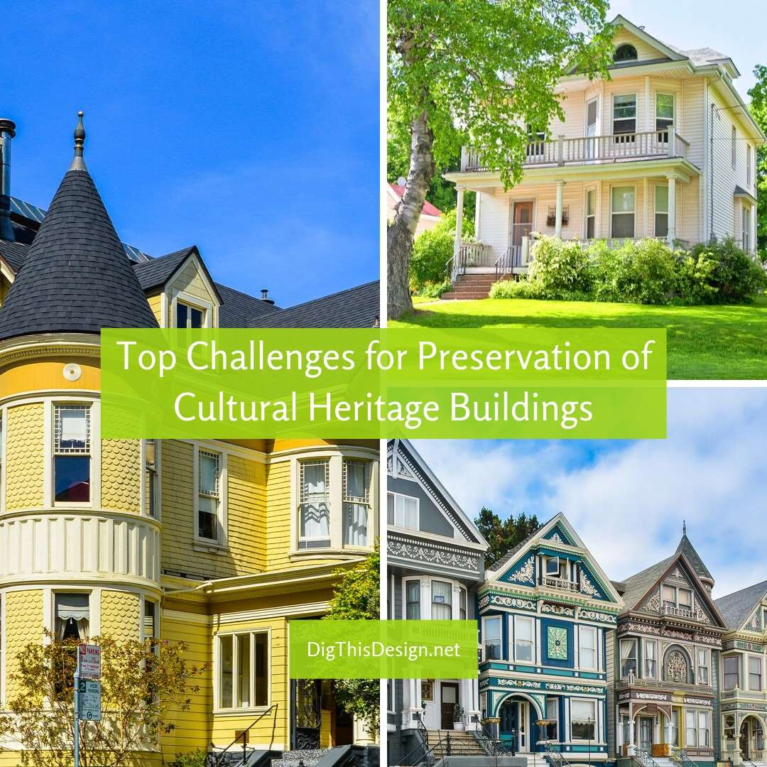 op Challenges for Preservation of Cultural Heritage Buildings