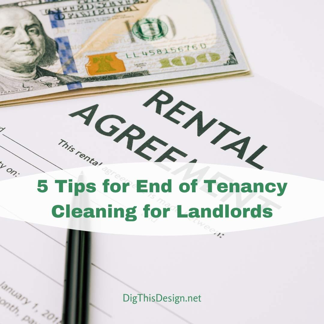 5 Tips for End of Tenancy Cleaning for Landlords