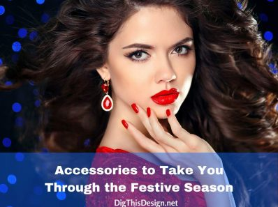 Accessories to Take You Through the Festive Season