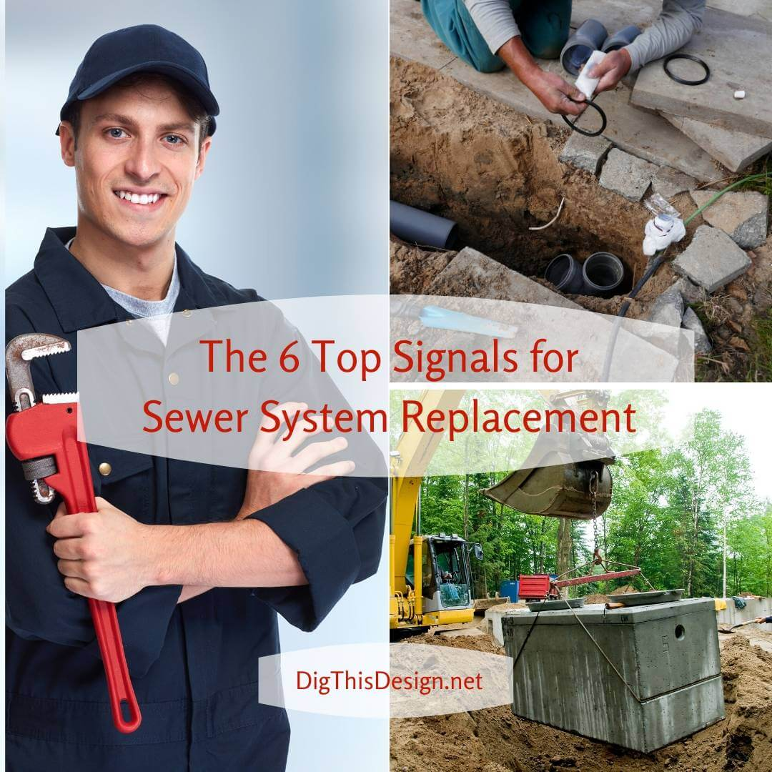 The 6 Top Signals for Sewer System Replacement