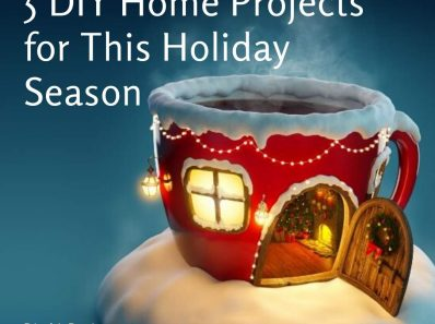 5 DIY Projects You Can Pull Off This Holiday Season