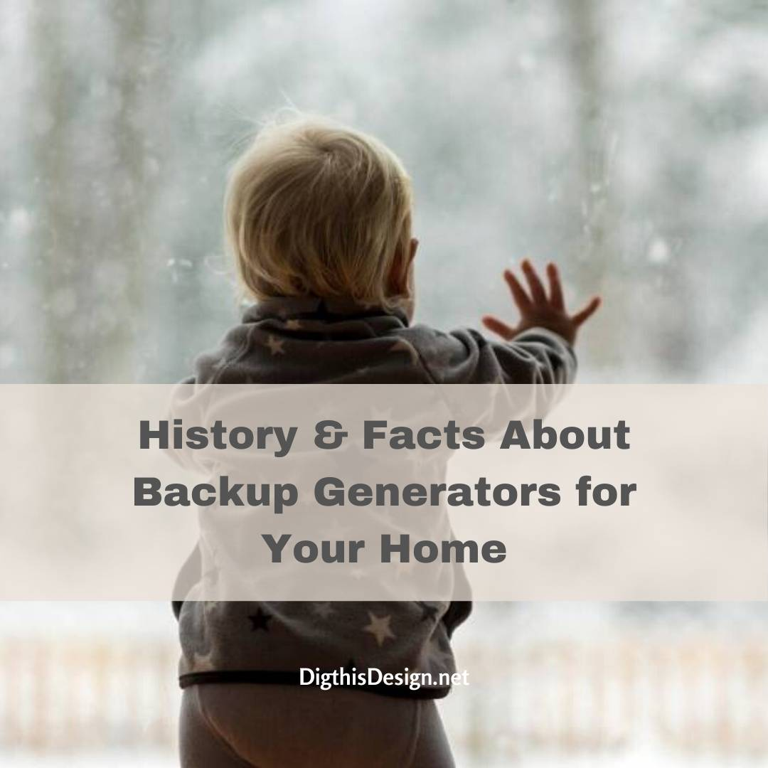 History & Facts About Backup Generators for Your Home