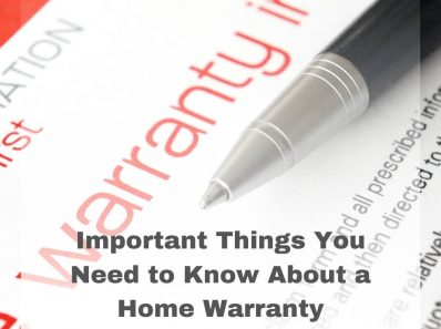 Important Things You Need to Know About a Home Warranty