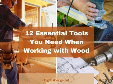 Working With Wood Essential Tools You Need