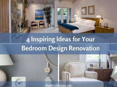 4 Inspiring Ideas for Your Bedroom Design Renovation